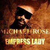 Empress Lady by Mykal Rose