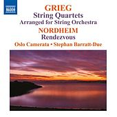 Grieg: String Quartets (arr. for string orchestra) - Nordheim: Rendezvous by Stephan Barratt-Due