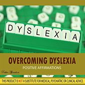 Overcoming Dyslexia - Positive Affirmations by Various Artists