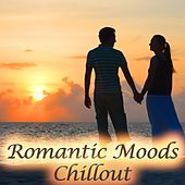 Romantic Moods Chillout (Lounge Cafe Music for Lovers del Mar) by Various Artists