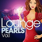 Winter Lounge Pearls, Vol. 1 (The Chill Out Pop Edition, Best of Island Sunset Music) by Various Artists