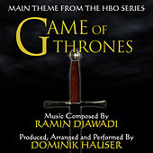 Game Of Thrones - Theme From The HBO Television Series (Ramin Djawadi) by Dominik Hauser