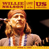 Live At The US Festival, 1983 by Willie Nelson