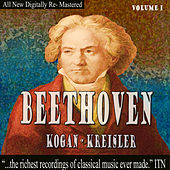 Beethoven: Kogan, Kreisler Volume 1 by Leonid Kogan