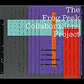 The Frog Peak Collaborations Project by Various Artists