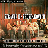 Strauss - Shostakovich - Rothschild's Violin, The Wedding Band by USSR Ministry of Culture Symphony Orchestra