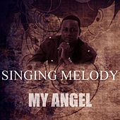 My Angel by Singing Melody