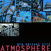 New Orleans City Atmosphere by Various Artists