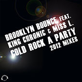 Cold Rock a Party 2012 by Brooklyn Bounce