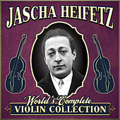 World's Complete Violin Collection by Jascha Heifetz