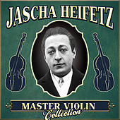 Master Violin Collection by Jascha Heifetz