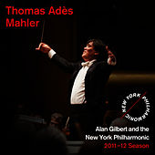 Thomas Adès, Mahler by New York Philharmonic