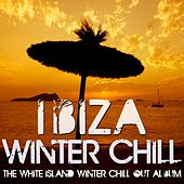 Ibiza Winter Chill (The White Island Winter Chill-Out Album) by Various Artists