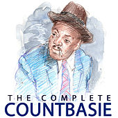 The Complete Count Basie by Count Basie