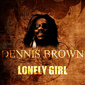 Lonely Girl by Dennis Brown