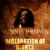Declaration Of Rights by Dennis Brown
