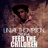 Feed The Children by Linval Thompson