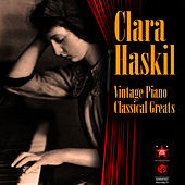 Vintage Piano Classical Greats by Clara Haskil
