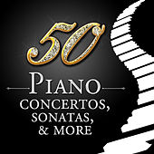 50 Piano Concertos, Sonatas, & More by Various Artists