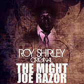 The Mighty Joe Razor by Roy Shirley