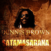 Satamasagana by Dennis Brown