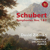 Schubert: Symphonies Nos. 1 & 2 by David Zinman