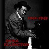 1941-1945 by Duke Ellington