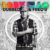 Dubbed & Freq'd: A Remix Project von TobyMac