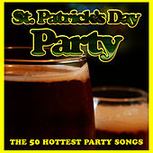 St. Patrick's Day Party: The 50 Hottest Party Songs by Ultimate Tribute Stars