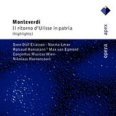 Monteverdi : Il ritorno d'Ulisse in patria [Highlights] by Various Artists