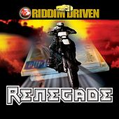 Riddim Driven: Renegade von Various Artists