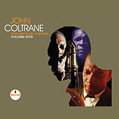 The Impulse! Albums: Volume Five by John Coltrane