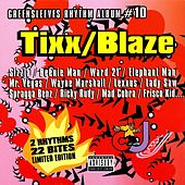 Tixx And Blaze von Various Artists