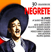 Jorge Negrete: 30 Hits by Jorge Negrete