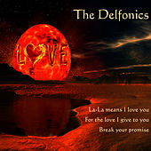 Delfonics by The Delfonics