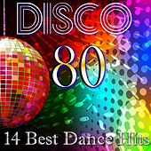 Dance 80 Best Hits (Compilation) by Disco Fever