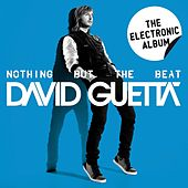 Nothing But The Beat - The Electronic Album by David Guetta