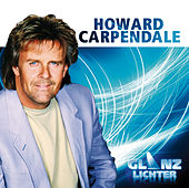 Glanzlichter von Howard Carpendale