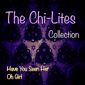 The Chi-Lites Collection by The Chi-Lites
