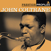 Prestige Profiles: John Coltrane von Various Artists