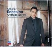 Arias for Senesino von Andreas Scholl