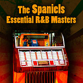 Essential R&B Masters by The Spaniels