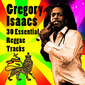 30 Essential Reggae Tracks by Gregory Isaacs