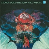 The Aura Will Prevail by George Duke