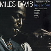 Kind Of Blue by Miles Davis
