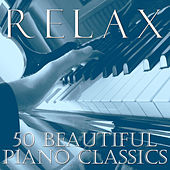 Relax: 50 Beautiful Piano Classics by Pianissimo Brothers