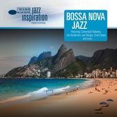 Jazz Inspiration: Bossa Nova Jazz von Various Artists