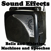 Sound Effects: Bells and Whistles, Machines and Speeches by Studio Group