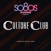 So80s presents Culture Club - Curated by Blank & Jones von Culture Club