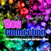 Goa Connection, Vol. 3 (Powerful And Quality PsyTrance & GoaTrance Music Collection) by Various Artists